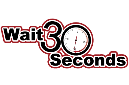 Wait 30 Seconds